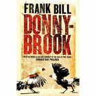 Donnybrook by Frank Bill (Paperback, 2014)