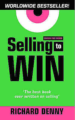 """""""AS NEW"""" Selling to Win, Denny, Richard, Book"""