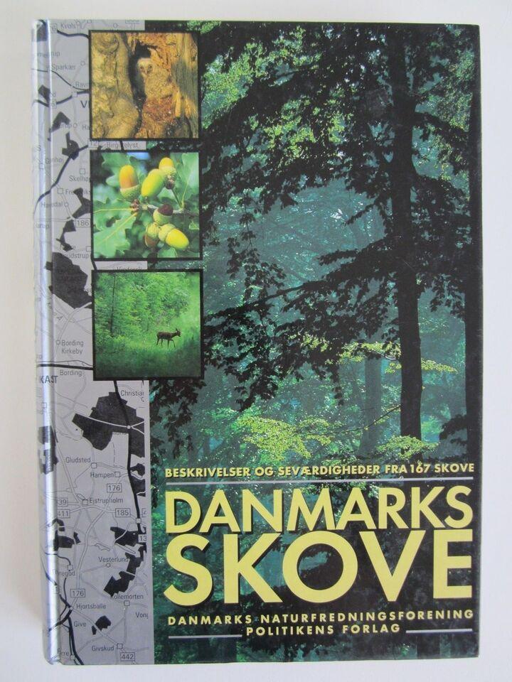 Danmarks Skove, Danmarks Naturfredningsforening, emne: