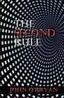The Second Rule by John O'Bryan (Paperback / softback, 2012)