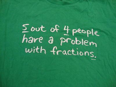 Funny Math Teacher Fractions Math Problems Green T Shirt L