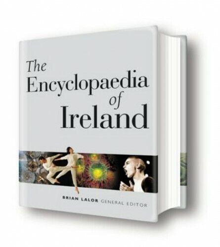 The Encyclopaedia of Ireland Hardback Book The Cheap Fast Free Post
