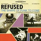 The Shape Of Punk To Come von Refused (2012)