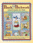 Panels and Patchwork: Quick Quilts for Kids by Janet Wecker-Frisch (Paperback, 2006)