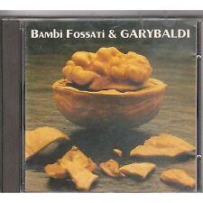 BAMBI FOSSATI & GARYBALDI - RARO CD PROG 1990 FUORI CATALOGO COME NUOVO