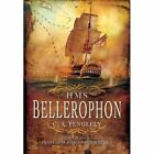HMS Bellerophon by Colin A. Pengelly (Hardback, 2014)