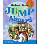 Jump Aboard: Student's Book: Level 6 by Paul A. Davies (Paperback, 2005)