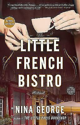 The Little French Bistro: A Novel , George, Nina