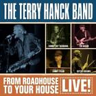 From Roadhouse To Your House von Terry Band Hanck (2016)