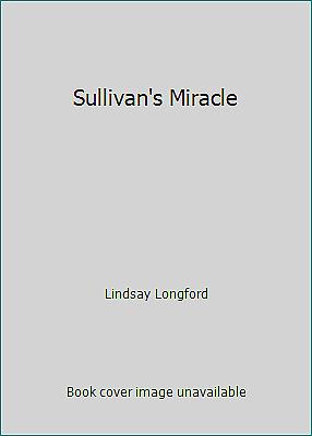 Sullivan's Miracle  (ExLib) by Lindsay Longford