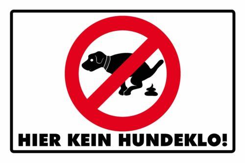 HIER KEIN HUNDEKLO WARNSCHILD Blechschild 20x30 cm 23003