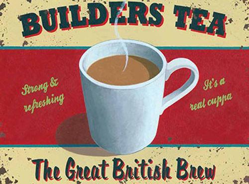 Builders Tea Great British Brew Mug Kitchen Cafe Small Metal Steel Sign