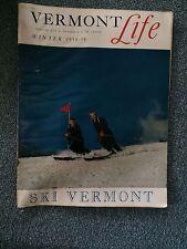 VERMONT LIFE Magazine Winter 1958 1959 Vermont History Rare