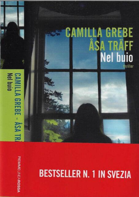 Nel buio. . Camilla Grebe, Asa Traff. 2011. IED.