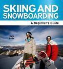 Skiing and Snowboarding - A Beginner's Guide von Kate Burke und Burke (2014, Taschenbuch)
