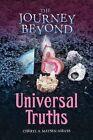 The Journey Beyond: Universal Truths by Cheryl A Matsen-Nieves (Paperback / softback, 2016)