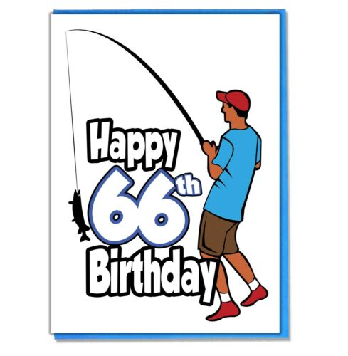 Fishing Fisherman 66th Birthday Card Dad Son Grandson Husband Friend Brother