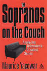 The  Sopranos  on the Couch: Analyzing Television's Greatest Series by Maurice Yacowar (Paperback, 2002)