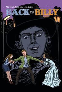 Back to Billy - Billy the Kid Novel - Brand New Release! Time Travel, Old West