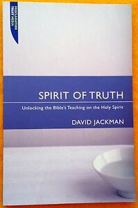 Spirit-of-Truth-by-David-Jackman-FREE-AUS-POST-excellent-cond-paperback-2006