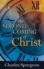 The Second Coming of Christ by Charles Haddon Spurgeon (Paperback / softback, 2011)