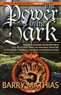 The Power in the Dark: Book 1 of The Ancient Bloodlines Trilogy by Barry Mathias (Paperback, 2008)