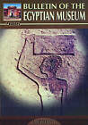 Bulletin of the Egyptian Museum: v. 3 by The Supreme Council of Antiquities (Paperback, 2008)