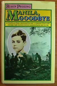 MANILA-GOODBYE-Robin-Prising-Manila-Occupation-WW2-Hardcover-DJ-1976-1st-Ed
