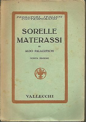 (Aldo Palazzeschi) Sorelle Materassi 1937 Vallecchi