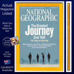 National Geographic March 2006 Human Journey Our DNA The High Cost Of Cheap Coal