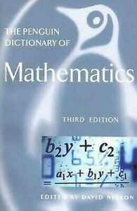Penguin-Dictionary-of-Mathematics-Third-Edition-by-Nelson-David
