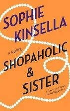 Shopaholic & Sister: A Novel Kinsella, Sophie Paperback