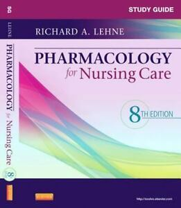 study guide for pharmacology for nursing care by richard a lehne rh ebay com