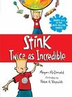 Stink Twice as Incredible 9780763688295 by Megan McDonald Paperback