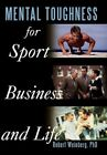 Mental Toughness for Sport Business and Life by Robert Weinberg 9781452061597