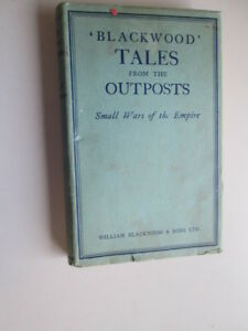Good-Blackwood-Tales-from-the-Outposts-II-Small-Wars-of-the-Empire-Bethell