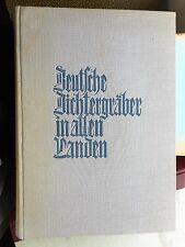 Paul Kauhausen: Deutsche Dichtergräber in allen Landen 1955 Oln.