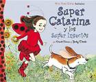 Super Catarina y los Super Insectos by David Soman (Paperback / softback, 2012)