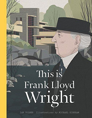 This is Frank Lloyd Wright (Artists Monographs)  NOUVEAU Relie Livre  Ian Volner