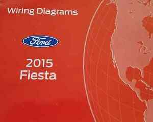 2015 ford fiesta wiring electrical diagram manual oem new ewd 2015 rh ebay co uk ford fiesta wiring diagram 2011 ford fiesta wiring diagram 2011