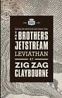 The Brothers Jetstream: Leviathan by Zig Zag Claybourne (Paperback / softback, 2016)