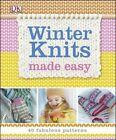 Winter Knits Made Easy by DK Publishing (Dorling Kindersley) (Paperback / softback, 2014)