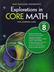 Explorations in Core Math: Common Core Student Edition Grade 8 2014 by Holt McDougal (Paperback / softback, 2013)