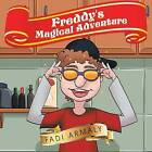 Freddy's Magical Adventure by Fadi Armaly (Paperback / softback, 2016)