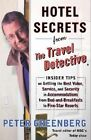 Hotel Secrets from the Travel Detective by Peter Greenberg (Paperback, 2004)