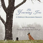 The Yearning Tree: A Children's Bereavement Resource by Gina S Farago (Paperback / softback, 2011)