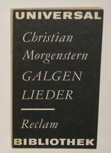 CHRISTIAN MORGENSTERN - GALGENLIEDER - RECLAM - Hohenthurm, Deutschland - CHRISTIAN MORGENSTERN - GALGENLIEDER - RECLAM - Hohenthurm, Deutschland