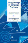 Using Surveys in Language Programs by James Dean Brown (Paperback, 2001)