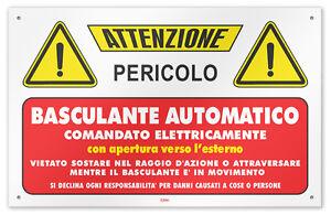 Cartello-vinile-4-fori-Attenzione-Basculante-Automatico-comandato-elettricamente