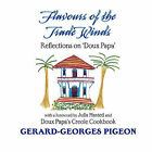 Flavors of the Trade Winds by Gerard Georges Pigeon (Paperback / softback, 2008)